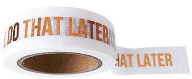 Studio Stationery Washi tape wit I'll do that later